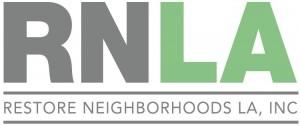 Restore Neighborhoods Los Angeles, Inc. (RNLA)